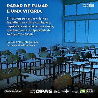 Imagem com cadeiras vazias de uma escola e o texto Parar de fumar é uma vitória em alguns países, as crianças trabalham na cultura do tabaco, o que afeta não apenas a sua saúde, mas também a sua capacidade de frequentar a escola