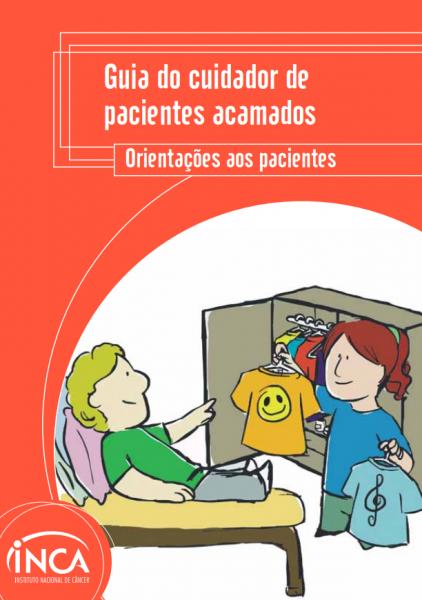 """Capa com o layout laranja e o seguinte título na parte superior: """"Guia do Cuidador de Pacientes Acamados. Orientações aos pacientes"""". Na parte inferior esquerda, a ilustração de um homem deitado apontando para uma blusa que uma mulher em pé está segurando."""
