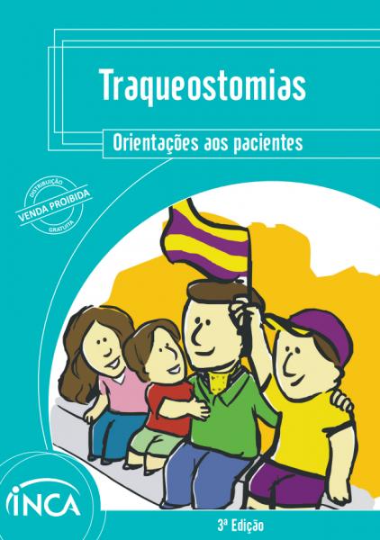 """Capa com o layout azul piscina e o seguinte título na parte superior: """"Traqueostomias. Orientações aos pacientes"""". Na parte inferior esquerda, a ilustração de uma família torcendo para um time."""