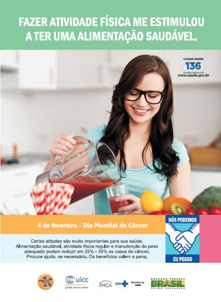 """Na parte superior do cartaz estão os dizeres """"fazer atividade física me estimulou a ter uma alimentação saudável"""". Abaixo mostra uma mulher enchendo um copo com um suco natural na cor vermelha."""