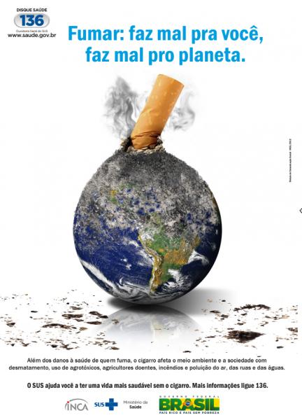 Cartaz branco com uma imagem do planeta terra sendo queimada por um cigarro com fumaça saindo