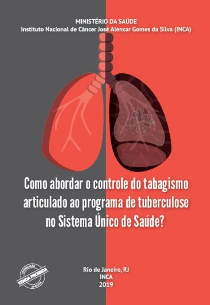 Como abordar o controle do tabagismo articulado ao programa de tuberculose no Sistema Único de Saúde?