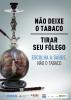 """Cartaz com a imagem de um narguilé que, em seu interior, traz um pulmão atrofiado e queimado. Os dizeres são: """"Não deixe o tabaco tirar seu fôlego. Escolha a saúde. Não o tabaco""""."""
