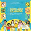 Exposição Saber Saúde: 20 anos - Educação para o controle do câncer no Brasil