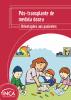 """Capa com o layout vermelho e o seguinte título na parte superior: """"Pós-transplante de medula óssea. Orientações aos pacientes"""". Na parte inferior esquerda, a ilustração de uma mulher com crianças desenhando e pintando em cima de uma mesa."""