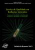 Capa preta com um objeto cilíndrico transparente e diversas faixas verdes no meio do livro. Na parte superior está escrito: Serviço de Qualidade em Radiações Ionizantes. Programa de Qualidade em Radioterapia. Programa de Qualidade em Mamografia