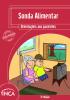 """Capa com o layout vermelho e o seguinte título na parte superior: """"Sonda alimentar. Orientações aos pacientes"""". Na parte inferior esquerda, a ilustração de uma idosa com um idoso assistindo televisão. A idosa está com uma sonda alimentar."""