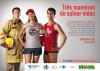 No cartaz há a imagem de um bombeiro, uma atleta e um salva vidas. No cartaz está escrito a frase Três maneiras de salvar vidas. Na camisa da atleta há uma imagem da logo da Convenção-Quadro para o Controle do Tabaco.