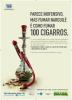 No cartaz tem a imagem de um narguilé de vidro transparente com bitucas de cigarro dentro.